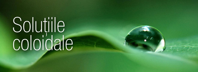 Solutiile coloidale. Suplimente nutritive naturale | ColoiziBio.ro
